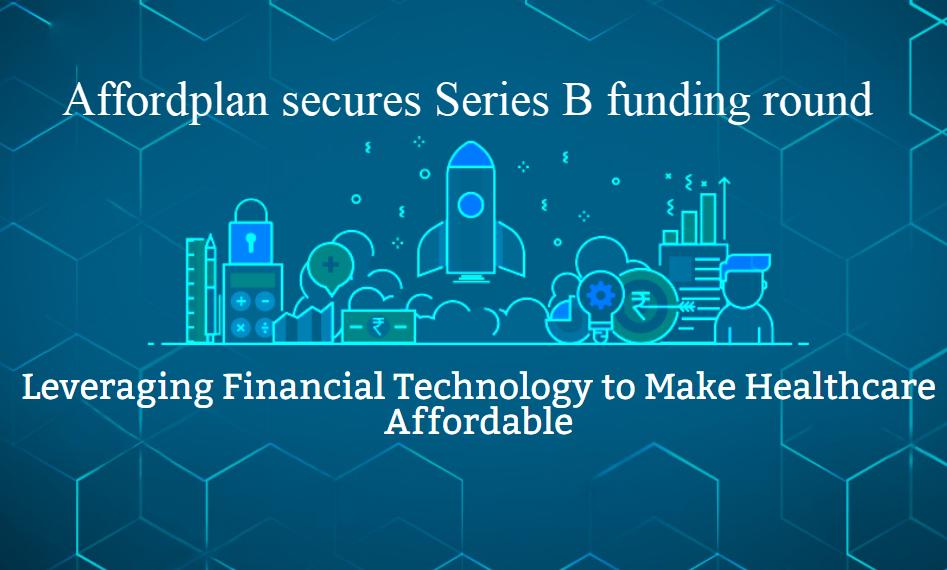 Affordplan secures Series B funding round-vyapaarjagat