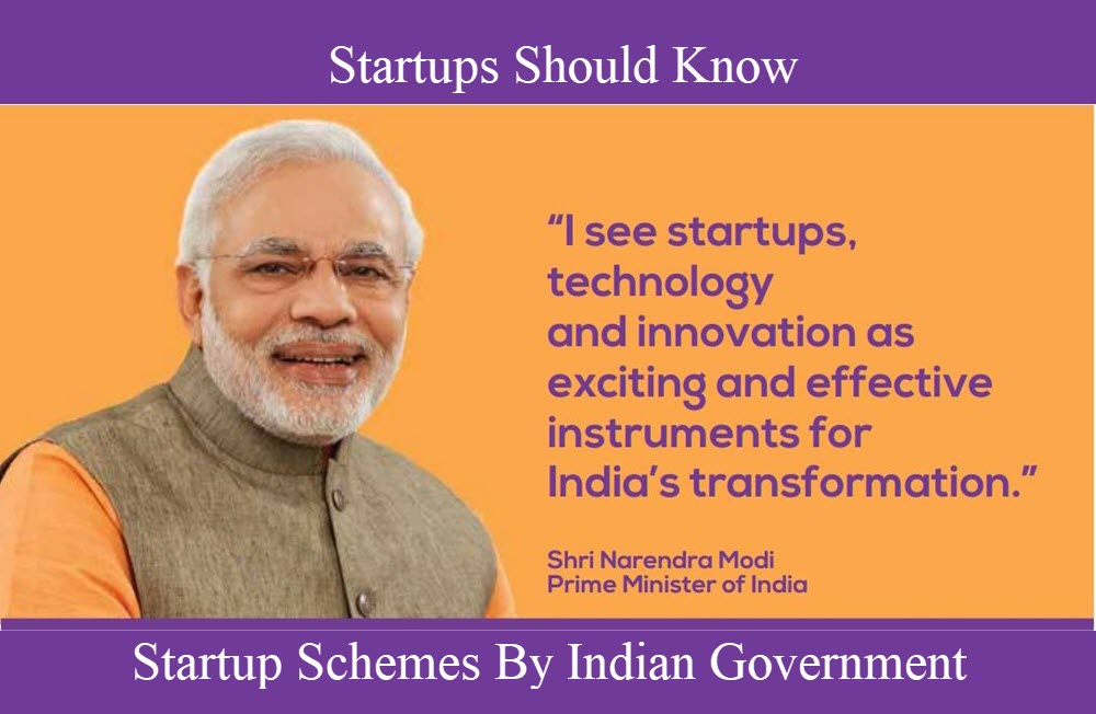 50+ Startup Schemes By Indian Government That Startups Should