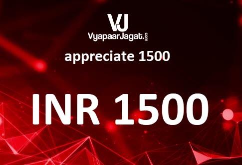 VyapaarJagat appreciate 1500
