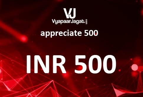 VyapaarJagat appreciate 500
