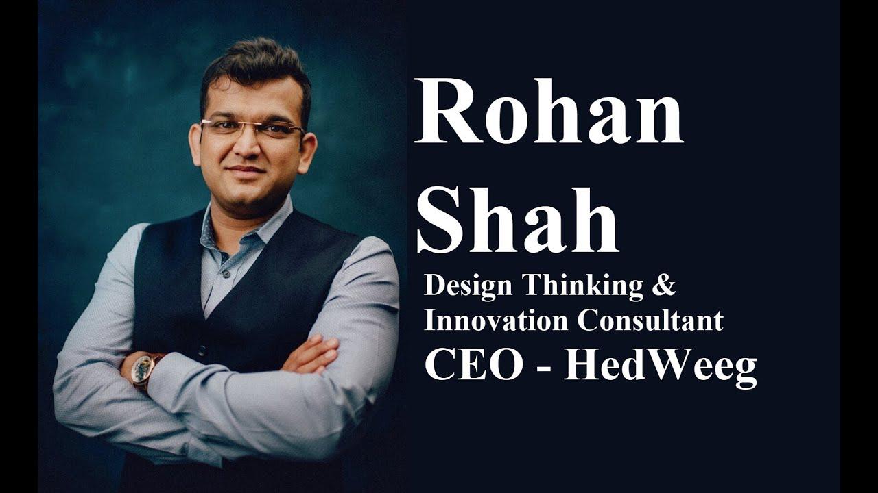 Rohan Shah-Design Thinking & Innovation Consultant